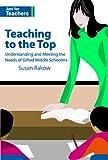 Teaching to the Top, Susan Rakow, 156090206X