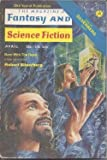 img - for The Magazine of FANTASY AND SCIENCE FICTION (F&SF): April, Apr. 1974 book / textbook / text book