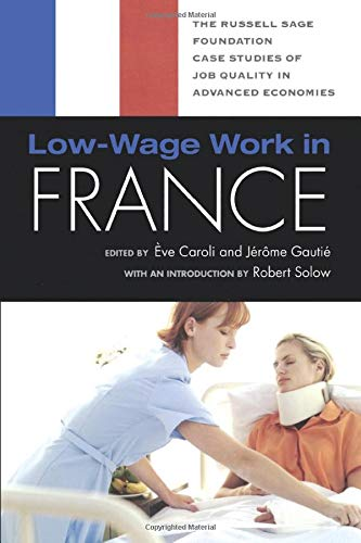 Low-Wage Work in France (RSFs Project on Low-Wage Work in Europe and the US) ÈVE CAROLI