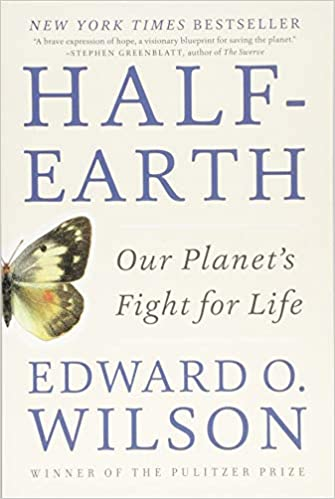 Our Planets Fight for Life Half-Earth