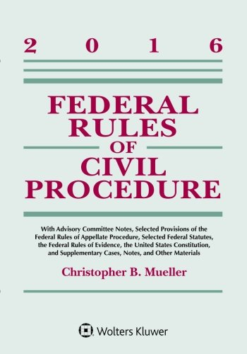 Federal Rules Of Civil Procedure , 2016 Statutory Supplement (Supplements)