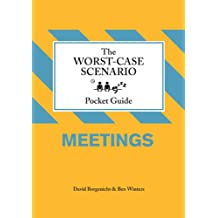 Worst-Case Scenario Pocket Guide: Meetings