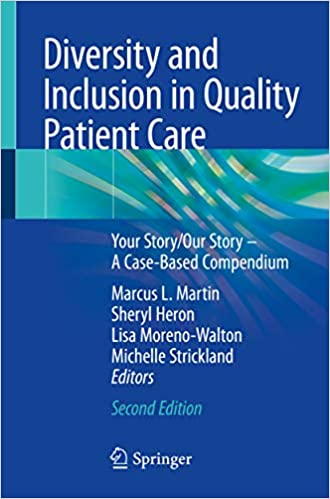 Diversity and Inclusion in Quality Patient Care: Your Story