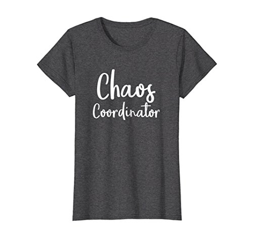Womens Chaos Coordinator Teacher Graphic Funny Teacher Humor Shirts XL Dark Heather -