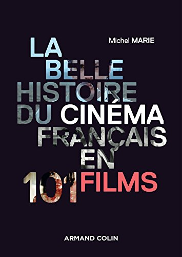 Amazon Com La Belle Histoire Du Cinema Francais En 101