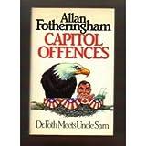 Capitol Offences, Allan Fotheringham, 1550130048