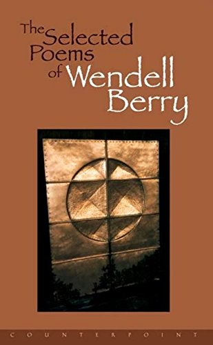 The Selected Poems of Wendell ()