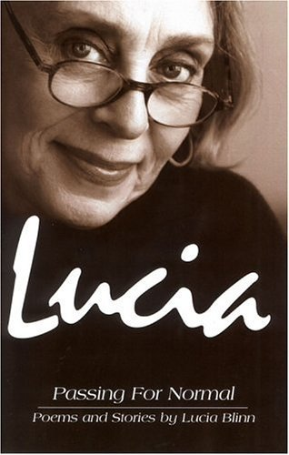 Lucia, Passing For Normal by Lucia Blinn (2004-06-30)