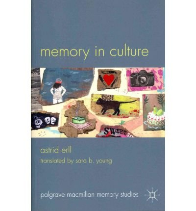 Memory in Culture[ MEMORY IN CULTURE ] By Erll, Astrid ( Author )Nov-15-2011 Paperback ebook