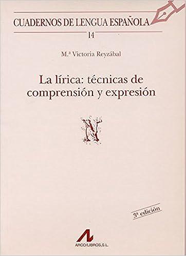 La lírica: técnicas de comprensión y expresión N Cuadernos de ...