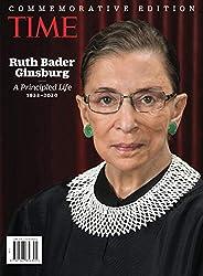 TIME Ruth Bader Ginsburg: A Principled Life 1933-2020