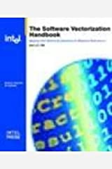Software Vectorization Handbook, The: Applying Intel Multimedia Extensions for Maximum Performance