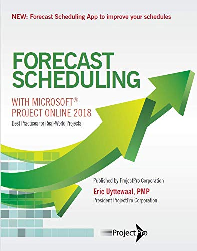 Forecast Scheduling with Microsoft Project Online 2018 (Microsoft Project Scheduling)