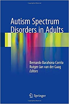 Autism Spectrum Disorders in Adults