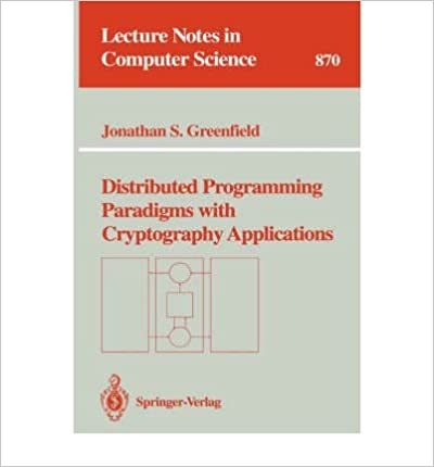 Distributed Programming Paradigms With Cryptography