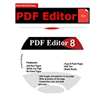 PDF Editor Edit, Create, Replace Text and Images, Protect, Add Comments to, Insert Digital Signatures in PDFs 100% Compatible with Adobe Acrobat ⭐⭐⭐⭐⭐