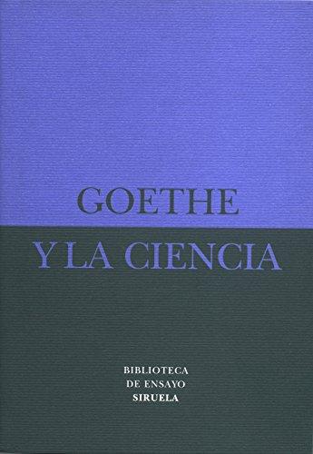 Descargar Libro Goethe Y La Ciencia Johan Wolfgang Von Goethe