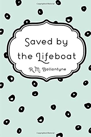 book cover of Saved By The Lifeboat