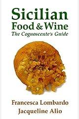 Sicilian Food and Wine: The Cognoscente's Guide Paperback