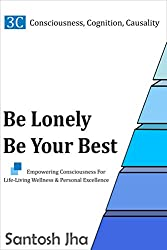 Be Lonely, Be Your Best