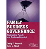 img - for [(Family Business Governance: Maximizing Family and Business Potential )] [Author: Craig E. Aronoff] [Jan-2011] book / textbook / text book