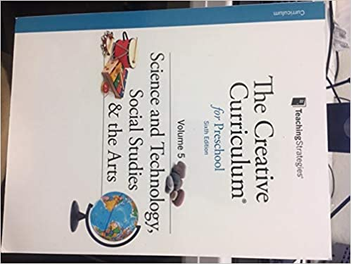 The Creative Curriculum For Preschool 6th Edition Volume 5 Science