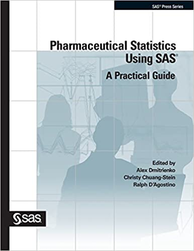 Book Pharmaceutical Statistics Using SAS: A Practical Guide (SAS Press) by Alex Dmitrienko (2006-11-13)