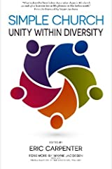 Simple Church: Unity Within Diversity Paperback