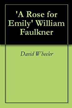 "analytical essays on a rose for emily - analysis of a rose for emily ""a rose for emily"", by william faulkner, begins and ends with the death of miss emily grierson, the main character of the story in the story william faulkner uses characterization to reveal the character of miss emily."