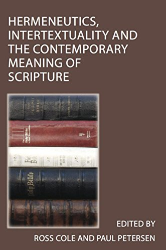 Hermeneutics: Intertextuality and the Fashionable Meaning of Scripture