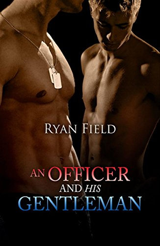 An Officer And His Gentleman by [Field, Ryan]