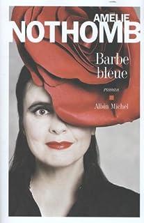 Barbe bleue : roman, Nothomb, Amélie