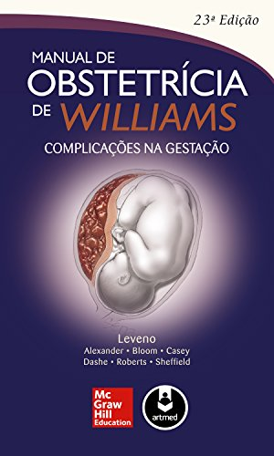 Manual de obstetrícia de Williams (Portuguese Edition)