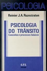 Psicologia do Trânsito: Conceitos e Processos Básicos
