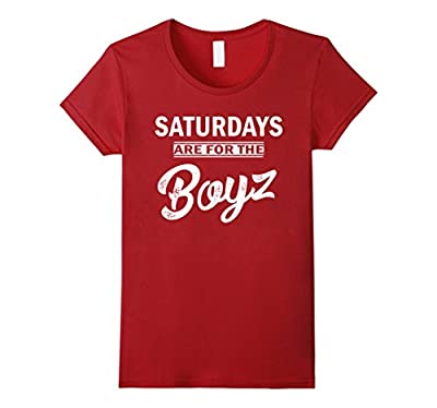 Funny Shirt - Saturdays Are For The Boyz T-Shirt