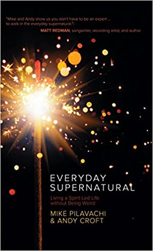 Book Everyday Supernatural: Living a Spirit-Led Life Without Being Weird