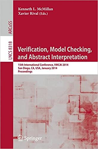 Verification, Model Checking, and Abstract Interpretation: 15th International Conference, VMCAI 2014, San Diego, CA, USA, January 19-21, 2014, Proceedings (Lecture Notes in Computer Science)