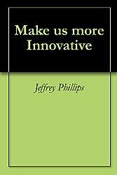 Make us more Innovative