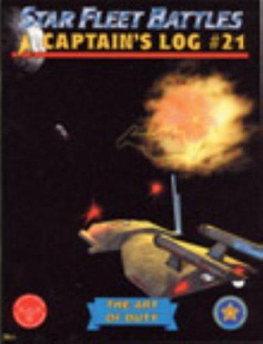 Starfleet Battles - Captain' Log Star Fleet Battles No. 21 The Art of Duty