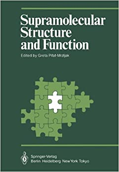 Supramolecular Structure and Function (Proceedings in Life Sciences)