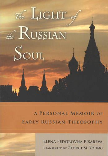 The Light of the Russian Soul: A Personal Memoir of Early Russian Theosophy pdf