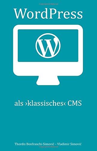 WordPress alsklassisches CMS