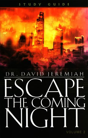 Escape the Coming Night - Vol 2 (Study Guide (Revelation, 2)