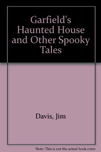 Garfield S Haunted House And Other Spooky Tales Davis Jim Acey Mark Kraft Jim Fentz Mike 9780816734832 Amazon Com Books