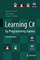 Learning C# by Programming Games, 2nd Edition Front Cover