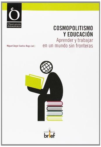 Cosmopolitismo y educación: aprender y trabajar en un mundo sin fronteras