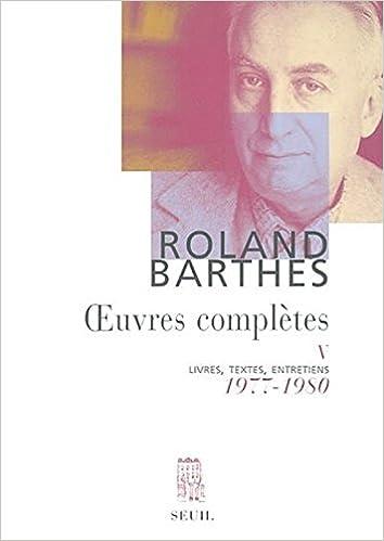 Book Œuvres complètes, tome 5 : Livres, textes, entretiens, 1977-1980