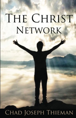 The Christ Network (The Way of Wisdom Series) (Volume 1) pdf