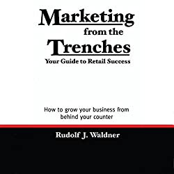 Marketing from the Trenches