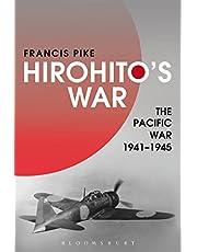 Hirohito's War: The Pacific War, 1941-1945